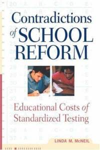 contradictions-school-reform-educational-costs-standardized-testing-linda-m-mcneil-paperback-cover-art.jpg